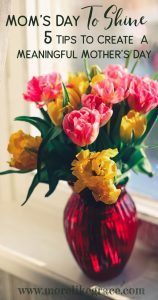 Tips for Hosting Mother's Day